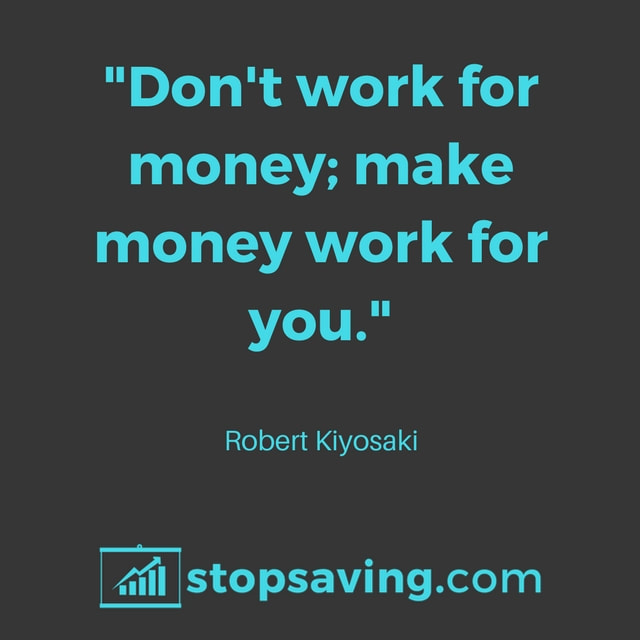 Robert Kiosaki investment quote